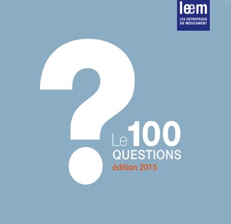 Les 100 questions sur le médicament : tout savoir !