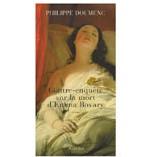 Contre-enquête sur la mort d'Emma Bovary de Philippe Doumec : Emma tome 2