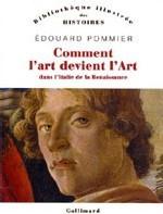 Comment l'art devient l'Art dans l'Italie de la Renaissance d'Edouard Pommier : tête de l'Art