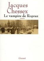 Le vampire de Ropraz de Jacques Chessex : Vaud sous l'amer