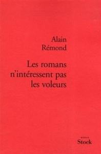 Les romans n'intéressent pas les voleurs de Alain Rémond