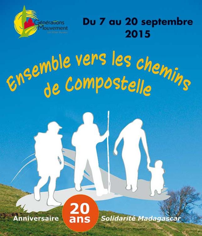 Ensemble vers les Chemins de Compostelle : du 7 au 20 septembre 2015