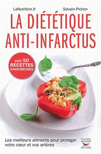 La diététique anti-infactus de Sylvain Pichon : un livre qui fait du bien