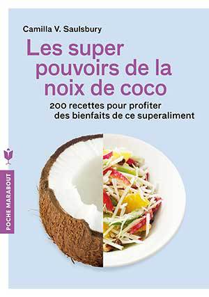 Les super pouvoirs de la noix de coco de Camilla V. Saulsbury (livre)