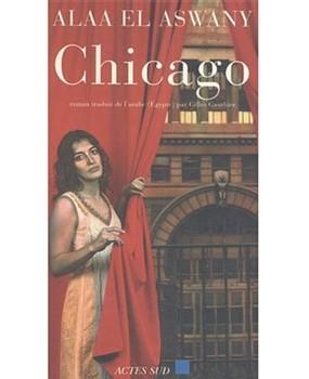 Chicago de Alaa El Aswany : l'Amérique, la pire amie d'Egypte