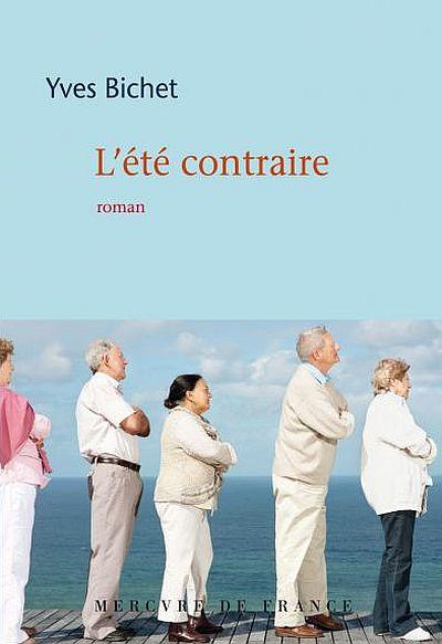 L'été contraire d'Yves Bichet