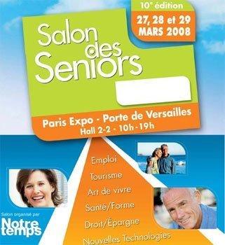 Le salon des seniors 2008 : 10ème édition du 27 au 29 mars prochains