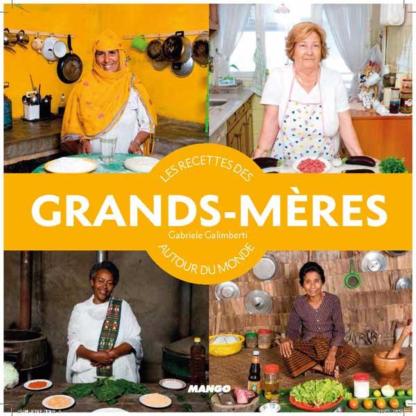 Les recettes des grands-mères autour du monde