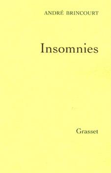 Insomnies de André Brincourt : l'écume des nuits