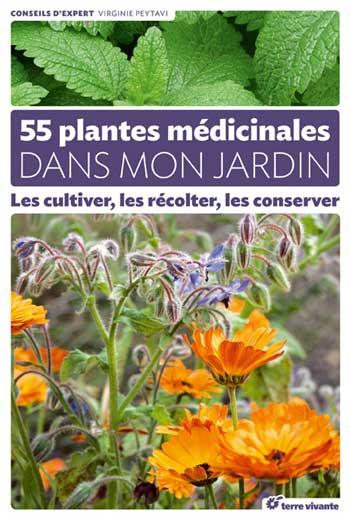 55 plantes médicinales dans mon jardin de Virginie Peytavi (livre)