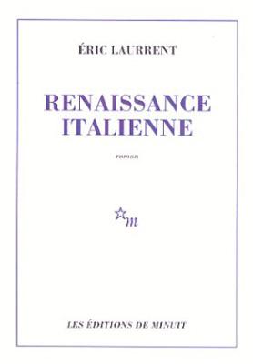 Renaissance italienne d'Eric Laurrent