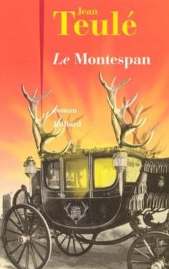 Le Montespan de Jean Teulé : ébats c'est moi !