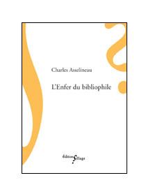 L'enfer du bibliophile de Charles Asselineau