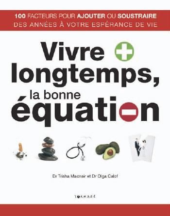 Vivre plus longtemps, la bonne équation (livre)
