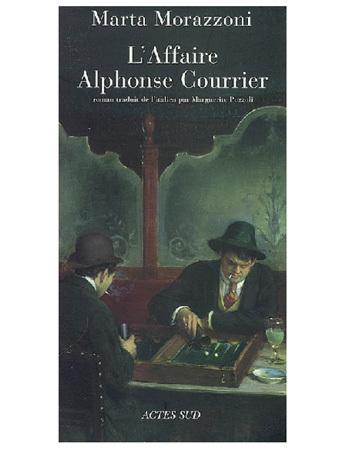 L'affaire Alphonse Courrier de Marta Morazzoni : Torpillage et cuistre assez