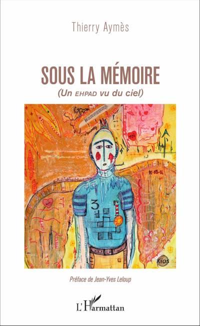 Alzheimer : Sous la mémoire de Thierry Aymès (livre)