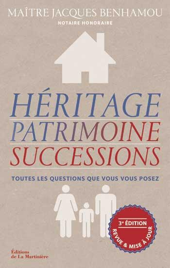 Héritage, patrimoine, successions de Jacques Benhamou (livre)