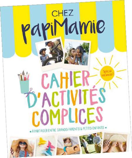 Chez PapiMamie : cahier d'activités intergénérationnelles