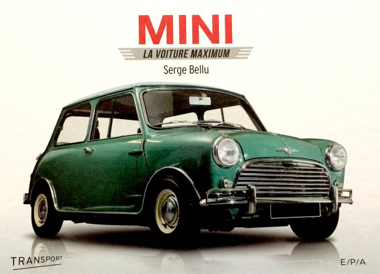 Mini, la voiture Maximum de Serge Bellu