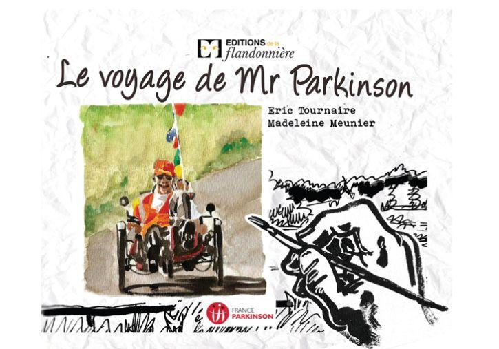 Le voyage de Mr Parkinson : carnet de voyage de Eric Tournaire