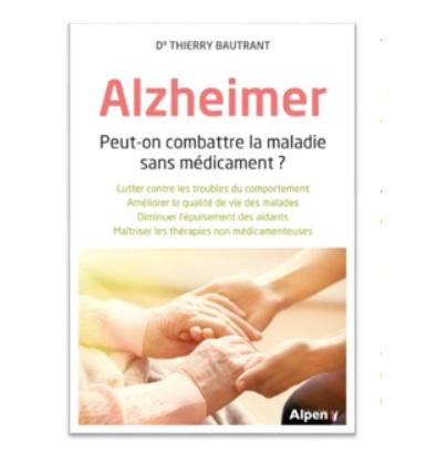Alzheimer : peut-on combattre la maladie sans médicaments ? (livre)