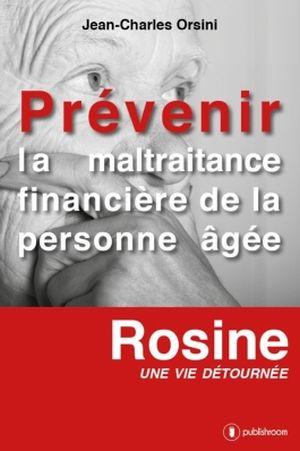 Un roman qui aborde la maltraitance financière des personnes âgées
