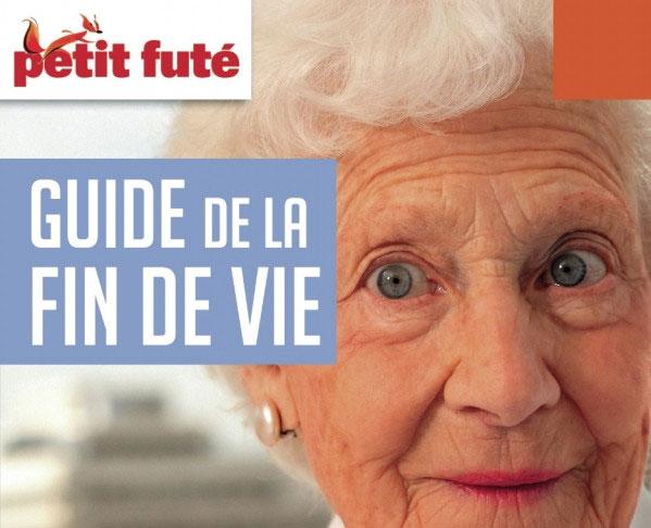 Le Petit Futé Guide de la fin de vie 2018