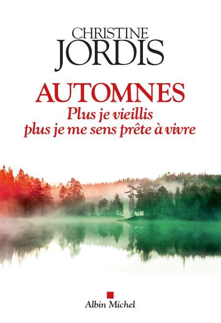 Automnes de Christine Jordis