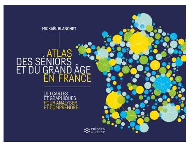 Atlas des seniors et du grand âge