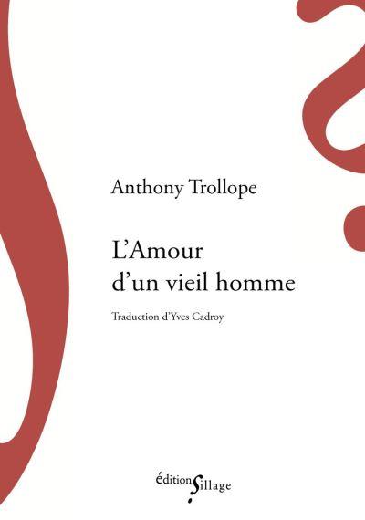 L'amour d'un vieil homme d'Anthony Trollope (livre)