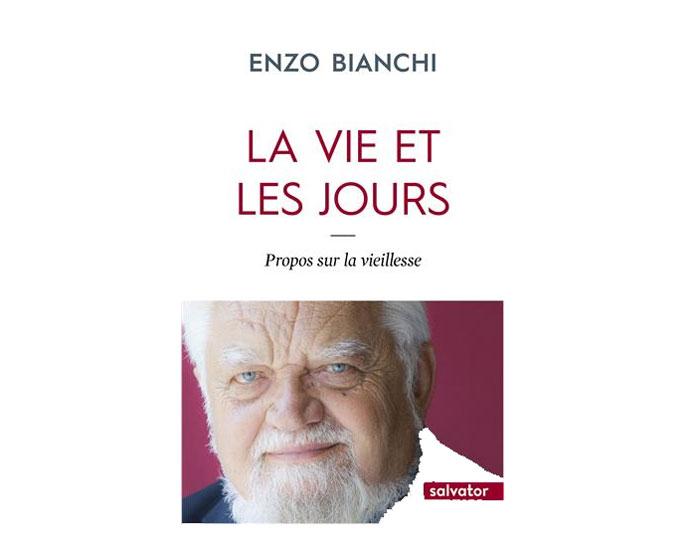 La vie et les jours d'Enzo Bianchi