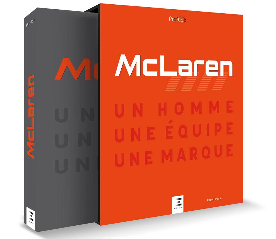 Mc Laren, un homme, une équipe, une marque
