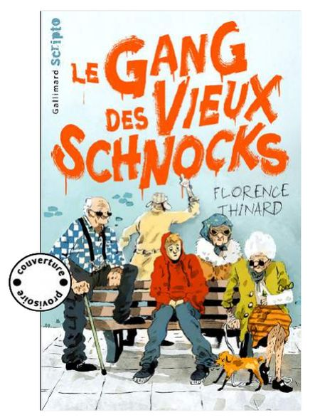 Le gang des vieux schnocks