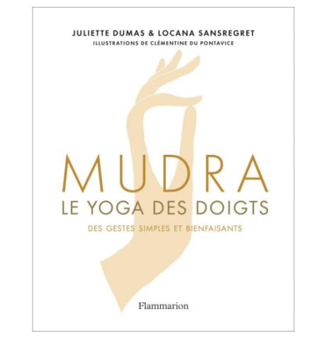 Mudra : le yoga des doigts