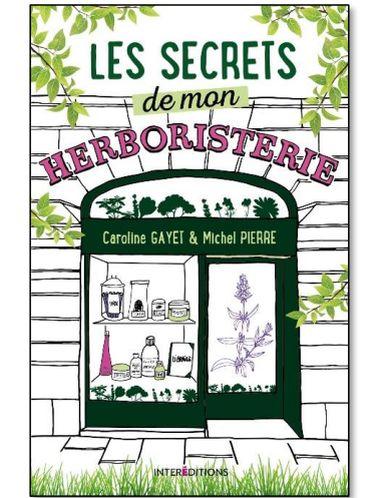 Les secrets de mon herboristerie