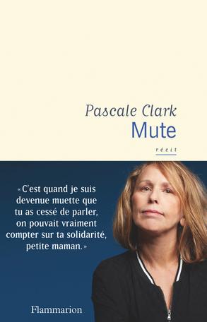 Mute de Pascale Clark Flammarion