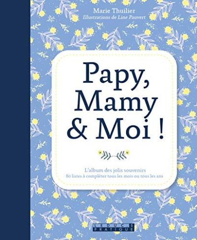 Papy, mamy & moi copyright édition Lecuc.s