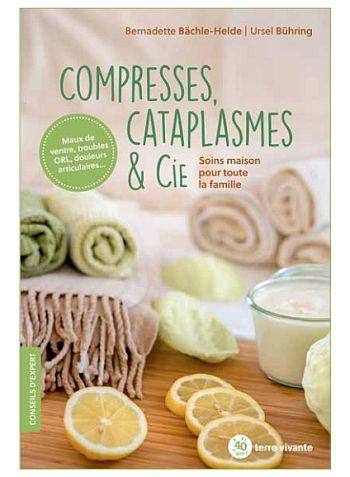 Compresses, cataplasmes & Cie