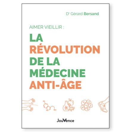 Vieillir est une chance ! La révolution de la médecine anti-âge (livre)
