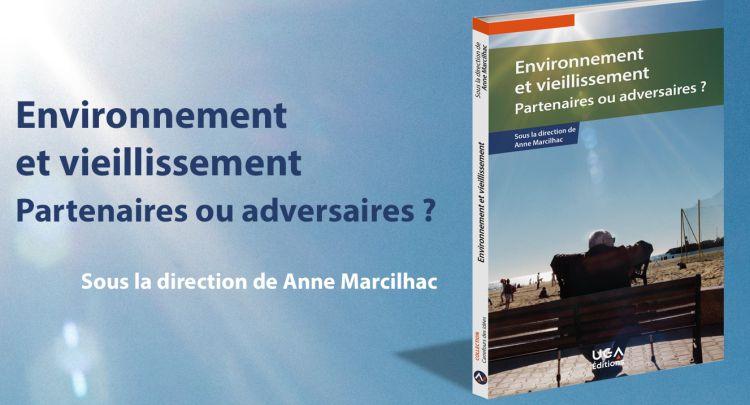 Environnement et vieillissement : partenaires ou adversaires (livre)