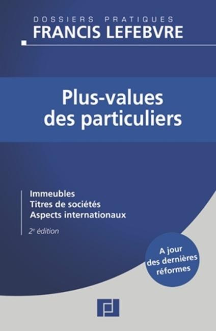 Plus-values des particuliers : un guide Francis Lefebvre qui vous dit tout
