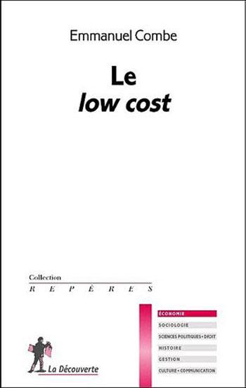 A la découverte du « low-cost » par Emmanuel Combe