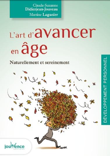 L'art d'avancer en âge : vieillir mieux et autrement