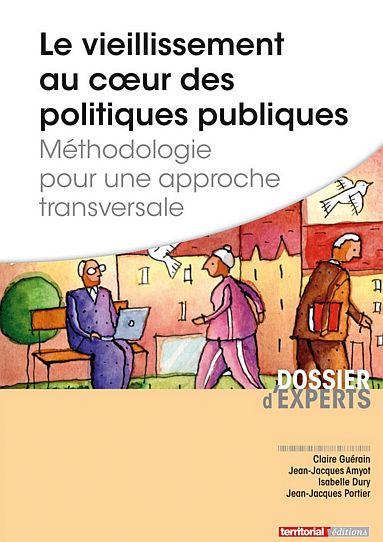 Le vieillissement au coeur des politiques publiques (livre)