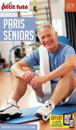 Petit futé Paris Seniors : nouvelle édition pour 2016
