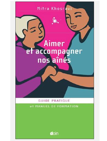 Aimer et accompagner nos aînés de Mitra Khosravi (livre)