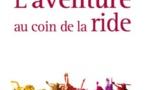 L'aventure au coin de la ride de Danielle Rapoport (livre)