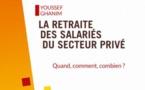 La retraite des salariés du secteur privé : quand, comment, combien (livre)