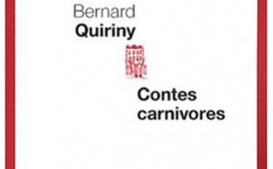 Contes carnivores de Bernard Quiriny : simili con carne