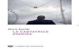 La cantatrice avariée de Pierre Jourde : la croupie du pianiste